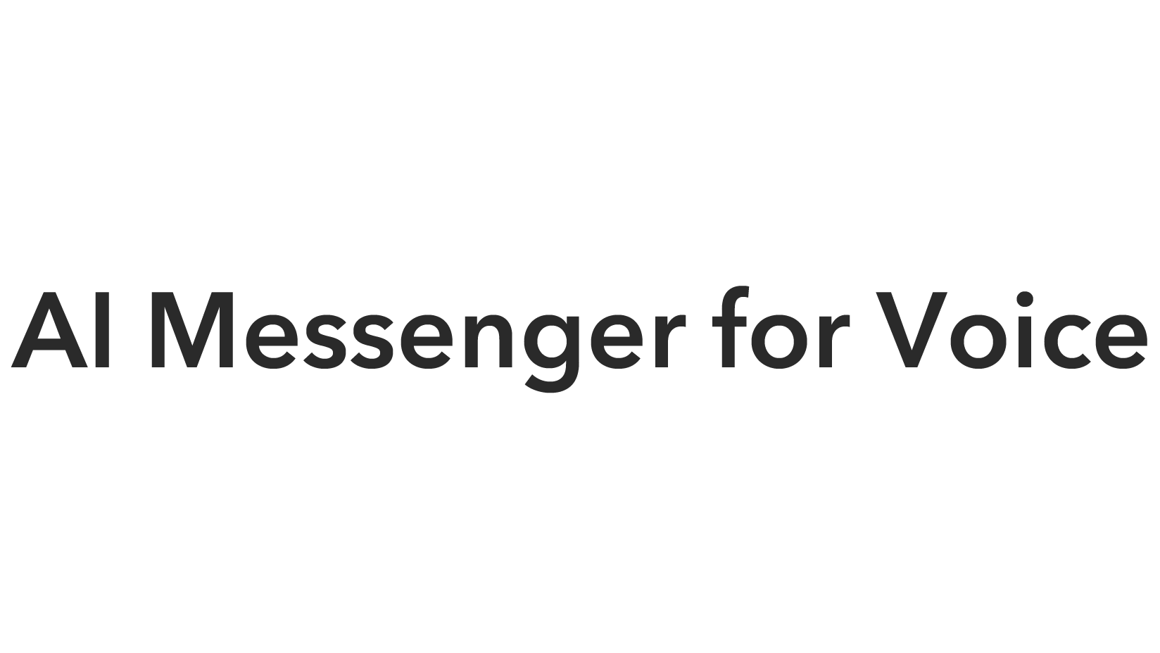 AI Messenger for Voice